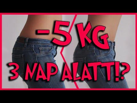 5 kg fogyás egy nap alatt)