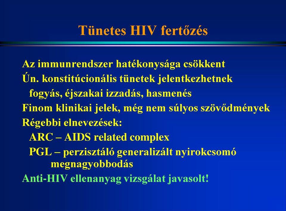 hiv pozitív tünetek fogyás fogyás lite-en és könnyű